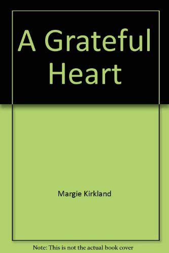 9780805455472: A grateful heart