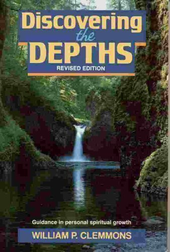 9780805455625: Discovering the Depths: Guidance in Personal Spiritual Growth