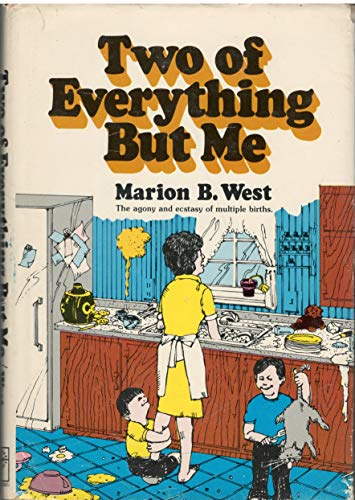 Two of Everything but Me: West, Marion Bond