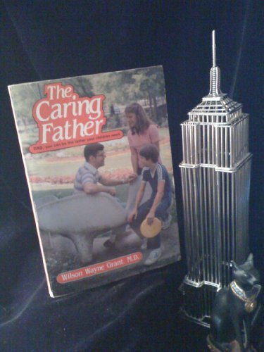9780805456547: Caring Father
