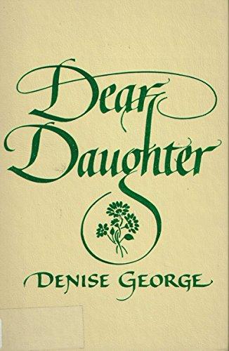 Dear Daughter: George, Denise