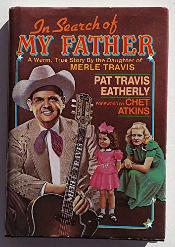 In Search of My Father: Eatherly, Pat Travis