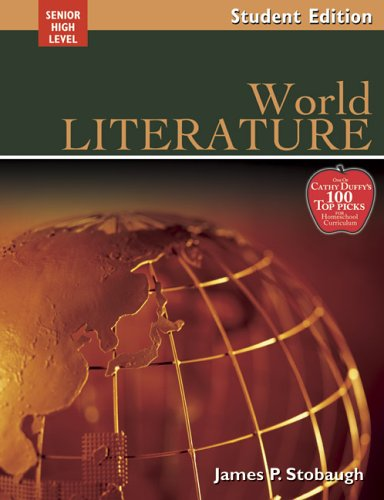 9780805458923: World Literature: Encouraging Thoughtful Christians To Be World Changers; Senior High Level