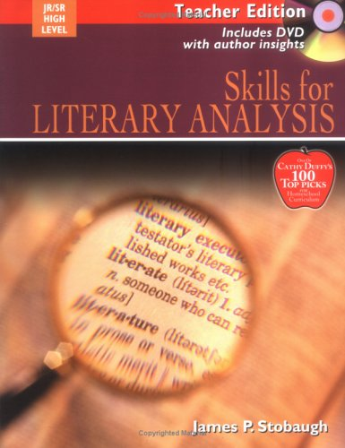 9780805458961: Skills For Literary Analysis: Encouraging Thoughtful Christians To Be World Changers, Teacher Edition (Book & DVD)
