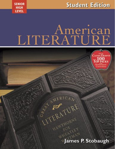 9780805459005: American Literature: Encouraging Thoughtful Christians To Be World Changers; Senior High Level