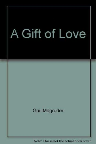 9780805459036: A Gift of Love