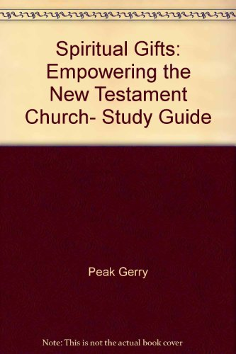 Spiritual Gifts: Empowering the New Testament (Study Guide)