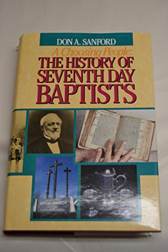 A CHOOSING PEOPLE: The History of the Seventh Day Baptists