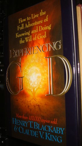 9780805461398: Experiencing God; How to Live the Full Adventure of Knowing and Doing the Will of God