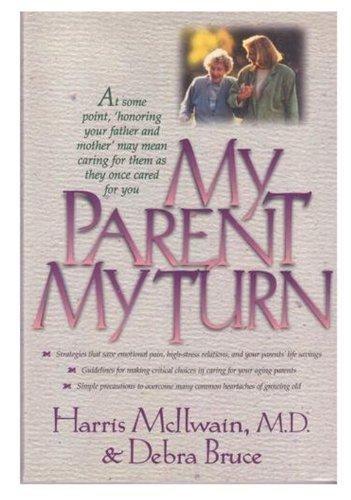 9780805461794: My Parent, My Turn