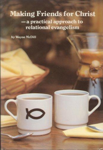 Making Friends for Christ: McDill, Wayne