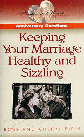 9780805462739: Anniversary Questions: Keeping Your Marriage Healthy and Sizzling (Heart to Heart Series)