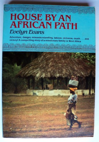 House By an African Path: Evans, Evelyn