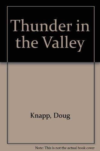 Thunder in the Valley: Doug Knapp; Evelyn