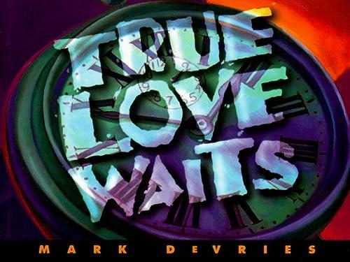 True Love Waits (Mini-Books) (0805463526) by Mark DeVries