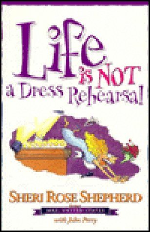 9780805463552: Life Is Not a Dress Rehearsal