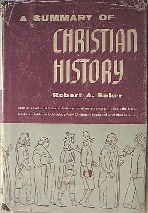 9780805465020: Summary of Christian History