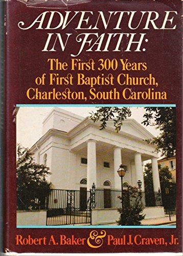 Adventure in Faith: Baker, Robert, Craven,