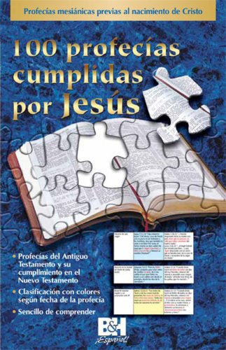 9780805465990: 100 Profecias Cumplidas Por Jesus/100 Prophecies Fulfilled by Jesus