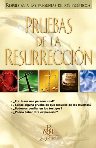 9780805466324: Pruebas De La Resurreccion (Spanish Edition)