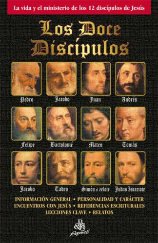 9780805466331: Los Doce Discipulos/The Twelve Disciples (Spanish Edition)