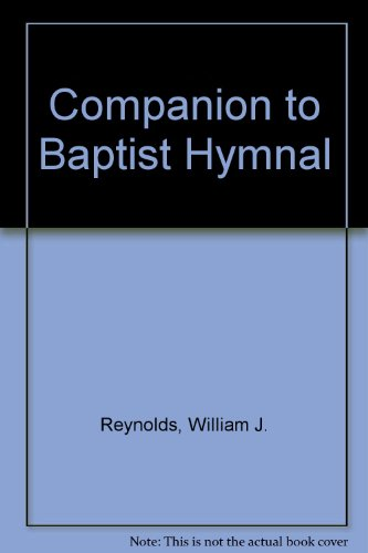 Companion to Baptist Hymnal : 1975 Edition: William J. Reynolds