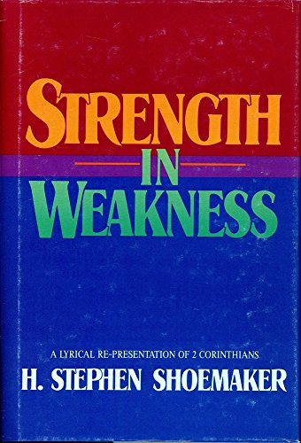9780805469486: Strength in Weakness