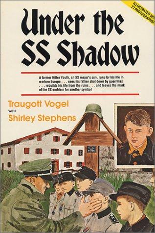Under the SS Shadow: Traugott Vogel/Shirley Stephens