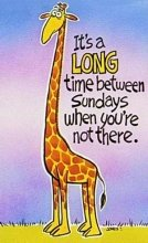 9780805474404: Its a Long Time Between Sundays When Youre Not There-Giraffe