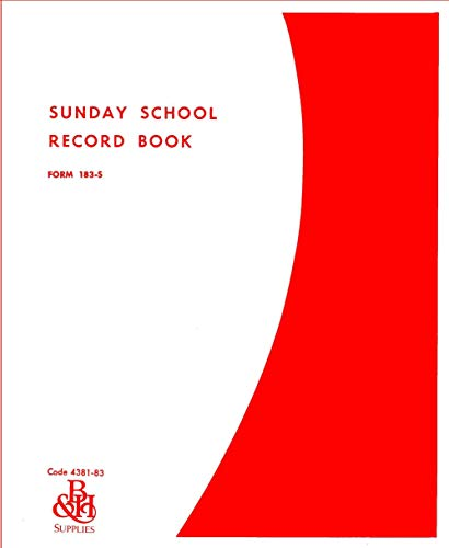 9780805480443: Sunday School Record Book Weekly Class Record and 31 Individual Members Information and Records for One Year