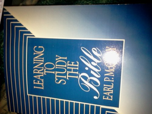 Learning to Study the Bible: McQuay, Earl P.