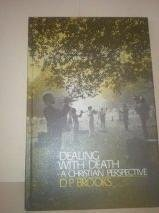 9780805482294: Dealing with death--a Christian perspective