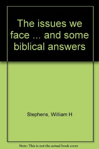 9780805482300: The issues we face ... and some biblical answers