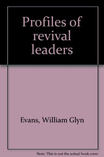 9780805486049: Profiles of revival leaders