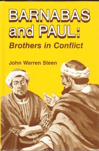 9780805487039: Barnabas and Paul: brothers in conflict