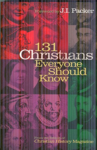 9780805490404: 131 Christians Everyone Should Know (Holman Reference)