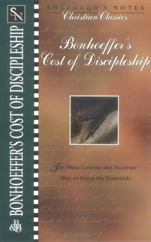 9780805491982: Bonhoeffer's the Cost of Discipleship (Shepherd's Notes. Christian Classics)