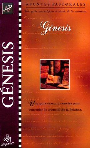 9780805493191: Gnesis/Genesis (Apuntes Pastorales (Spanish Shepherd's Notes))
