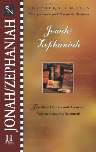 Shepherd's Notes: Jonah/Zephaniah (0805493344) by Paul Wright