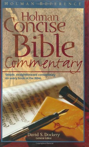 9780805493375: The Holman Concise Bible Commentary (Holman Reference)
