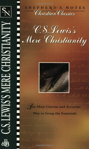 9780805493474: C.S. Lewis's Mere Christianity (Shepherd's Notes)