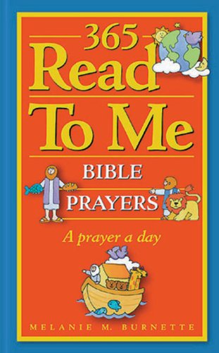 9780805493870: 365 Read-To-Me Prayers for Children