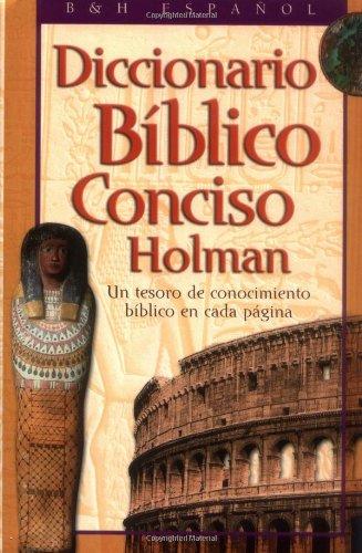 9780805494310: Diccionario Bíblico Conciso Holman (Spanish Edition)