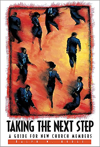 9780805494426: Taking the Next Step - Member Book: A Guide for New Church Members