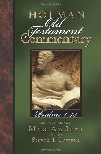9780805494716: Psalms 1-75: 11 (Holman Old Testament Commentary)