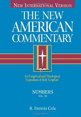 9780805495034: Numbers: An Exegetical and Theological Exposition of Holy Scripture (The New American Commentary)