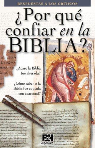 9780805495126: Por que confiar en la Biblia (Coleccion Temas de Fe) (Spanish Edition)
