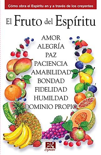 El fruto del Espiritu (Coleccion Temas de: Holman Bible Editorial