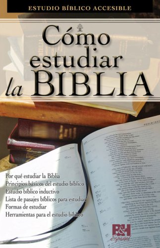 9780805495188: Como Estudiar la Biblia: Estudio Biblico Accesible