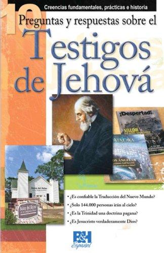 9780805495195: 10 Preguntas respuestas y sobre los Testigos de Jehova (Coleccion Temas de Fe) (Spanish Edition)